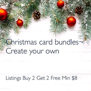 Buy 2 get 2 free  Holiday and other greeting cards